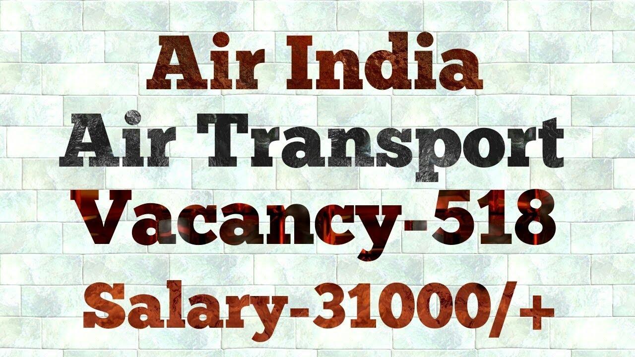 Air India 518 Customer Agent, Handyman and Other Post Govt Job