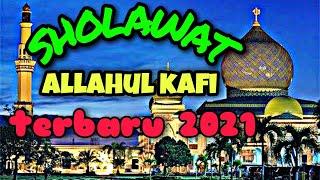 Download SHOLAWAT|| ALLAHUL KAFI TERBARU 2021|| Sholawat Tik tok🔊🎶