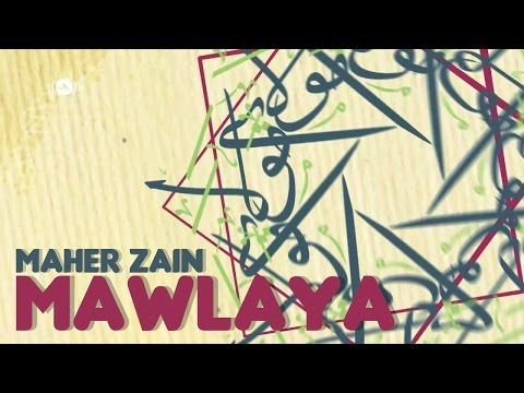 Maher Zain - Mawlaya (English Version)