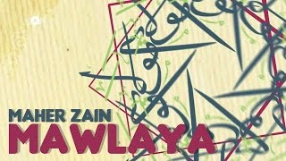 Maher Zain - Mawlaya (English Version)