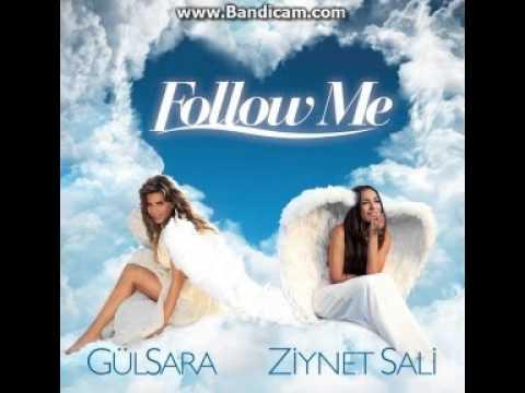 Gül Sara & Ziynet Sali - Follow Me