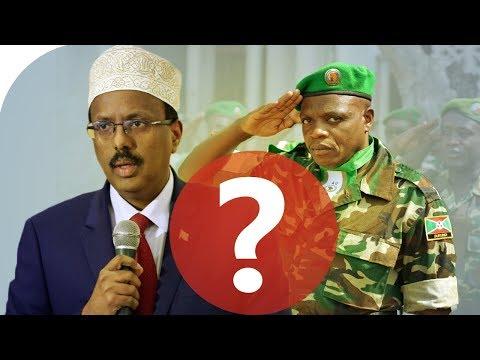 Wararkii ugu Danbeeyey Militariga Burundi oo Diiday inay Soomaaliya Kabaxaan & Xog Kusaabsan