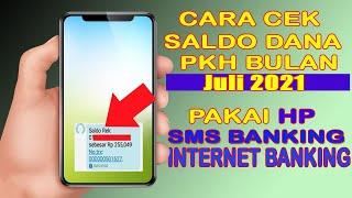Cara Cek Saldo Atm Pkh Online Pakai Sms Dan Internet Banking Berikut Ini Penjelasannya Youtube
