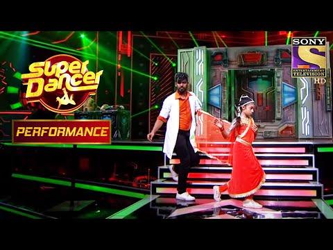 Paul और Muskan के Robotic Dance ने किया Judges को प्रभावित | Super Dancer Chapter 2