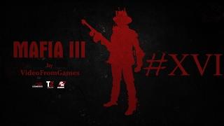 Прохождение Mafia III 16 Захват Беркли-Миллс