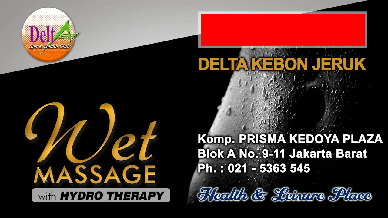Delta Spa kebon Jeruk w/ WET Massage