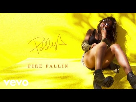 Polly A - Fire Fallin (Audio)