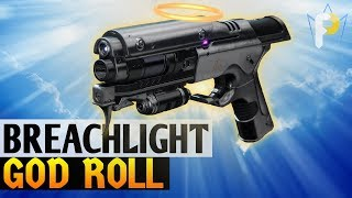 best Sidearm Around: the Breachlight GOD ROLL! (Destiny 2)