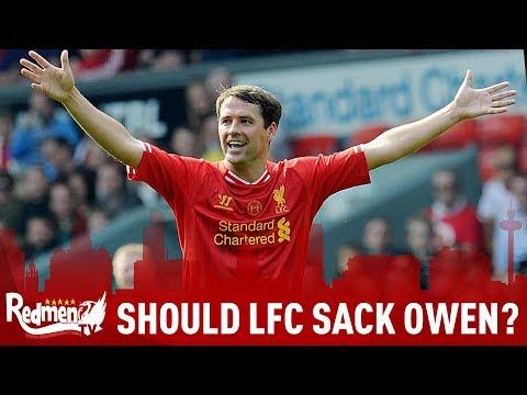 Should Liverpool FC Sack Owen?