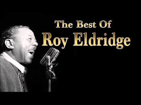 The Best of Roy Eldridge | Jazz Music