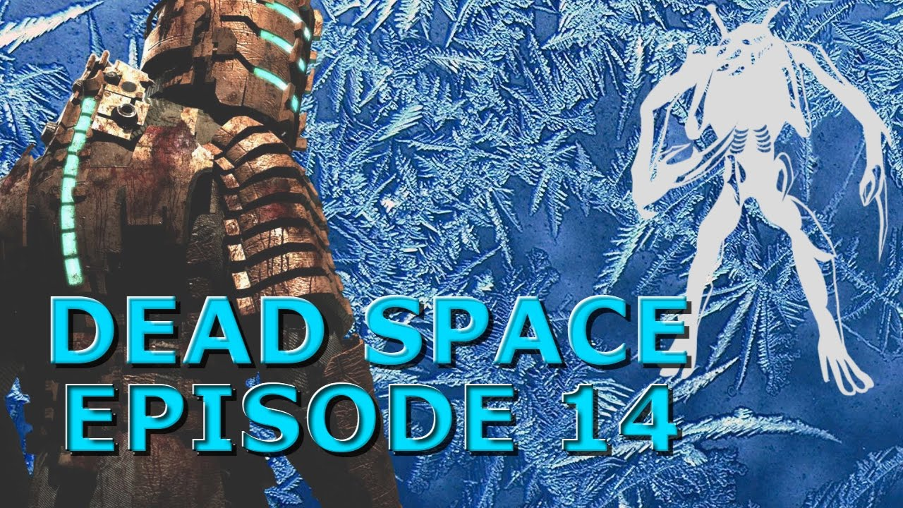 FREEZING SOLUTION!! |Dead Space, Episode 14 HARD| - YouTube