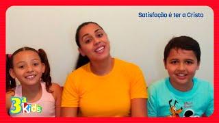 Louve a Deus! Satisfação | Terceira Kids