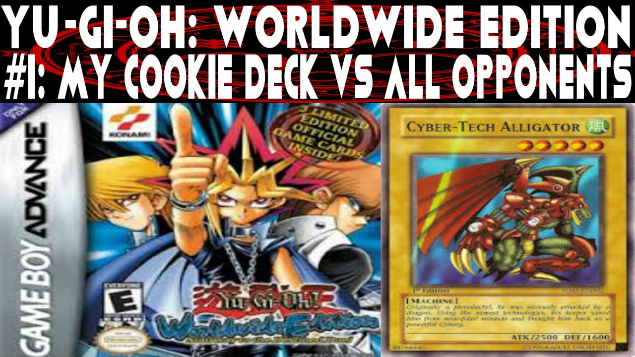 Yu Gi Oh Worldwide Edition 1 Cookie Cutter Deck Vs All Opponents Deck Recipe