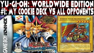 Yu-Gi-Oh! Worldwide Edition #1: Cookie Cutter Deck VS All Opponents + Deck Recipe