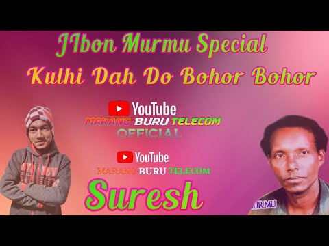 Kulhi Dah Do Bohor Bohor || JIbon Murmu Special || Suresh || New Santali Fansan Video Song 2010