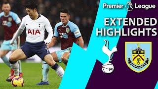 Tottenham v. Burnley | PREMIER LEAGUE EXTENDED HIGHLIGHTS | 12/15/18 | NBC Sports