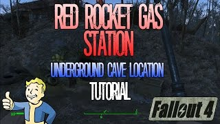 Fallout 4 Red Rocket Gas Station Underground Cave Location Tutorial