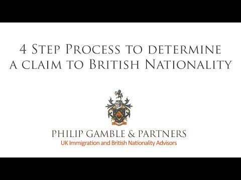 A 4 Step Process to determine a claim to British nationality