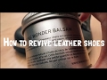 How to revive leather shoes - this thing works wonders!!