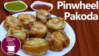 Pinwheel Pakoda || Easy Recipe