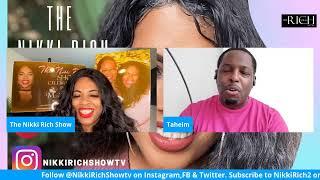 The Nikki Rich Show live with Taheim Bryan