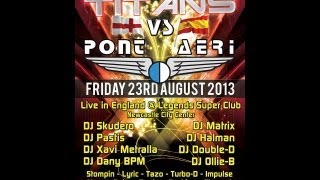 Dj Pastis & Mc Turbo-D (Best Set Of Night) @ Clash Of The Titans Vs Pont Aeri 23.08.2013