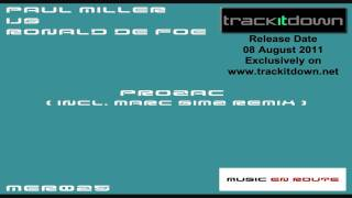 Paul Miller Vs Ronald de Foe - Prozac (Original Mix)  [Music En Route]