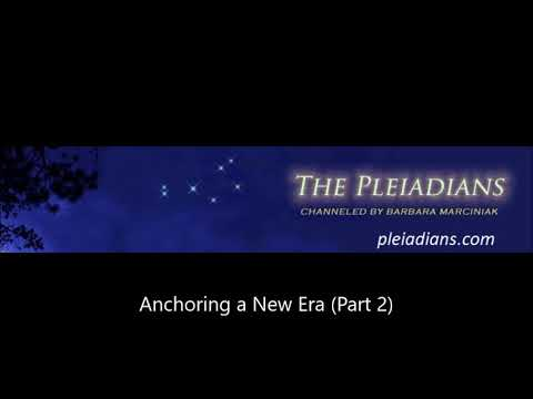 Barbara Marciniak - Anchoring a New Era (Part 2)