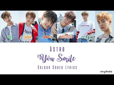 Astro - You Smile [니가 웃잖아] Colour Coded Lyrics; Han/Rom/Eng