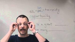 Q&A: OPPORTUNITY pronunciation