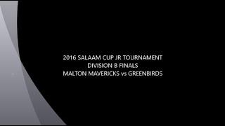 2016 Salaam Cup Jr Tournament: Malton Mavericks vs Greenbirds