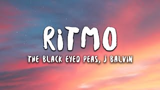 The Black Eyed Peas J Balvin  RITMO (LetraLyrics)