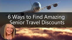 6 Ways to Find Amazing Senior Travel Discounts and Budget Travel Options | Sixty and Me Articles
