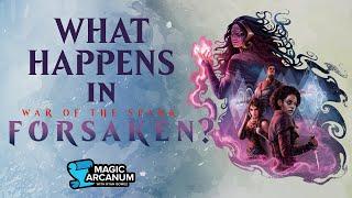 What Happens in War of the Spark: Forsaken?