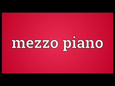 Mezzo piano Meaning