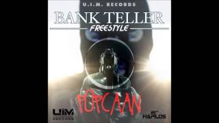Popcaan - Bank Teller [Freestyle]