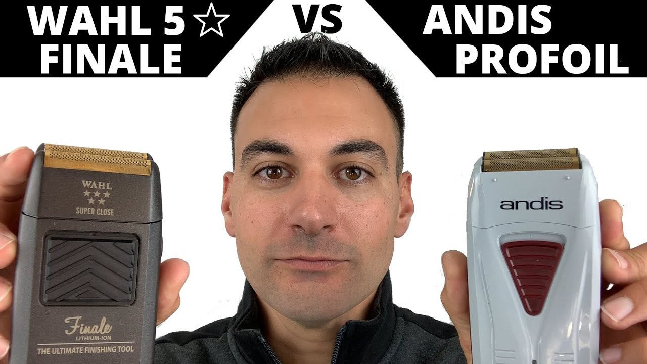 Beard Shaving – Andis ProFoil Foil Shaver vs Wahl Finale Five Star Series Electric Shaver