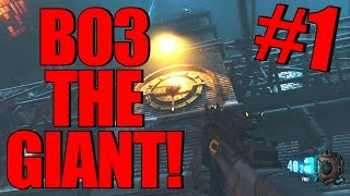 """Black Ops 3 """"The Giant"""" Gameplay! - Part 1 - Welcome Back to Der Riese! (BO3 Zombies Gameplay)"""