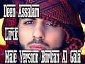 PENYANYI ASLI Deen Assalam Lirik Male Version Borkan Al Gala + Karaoke