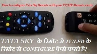 How Configure Tata Sky Universal Remote Your Tv Led Remote Hindi