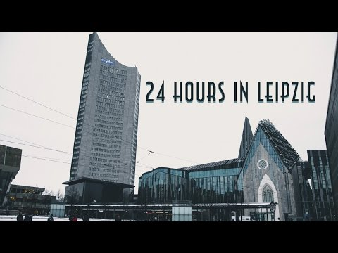 24 HOURS IN LEIPZIG, GERMANY [2017] Nikon D5300
