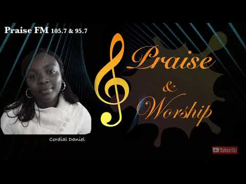 Praise and Worship with Cordial Daniel