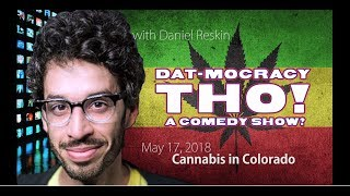 Dat-Mocracy Tho! - Cannabis - May 2018