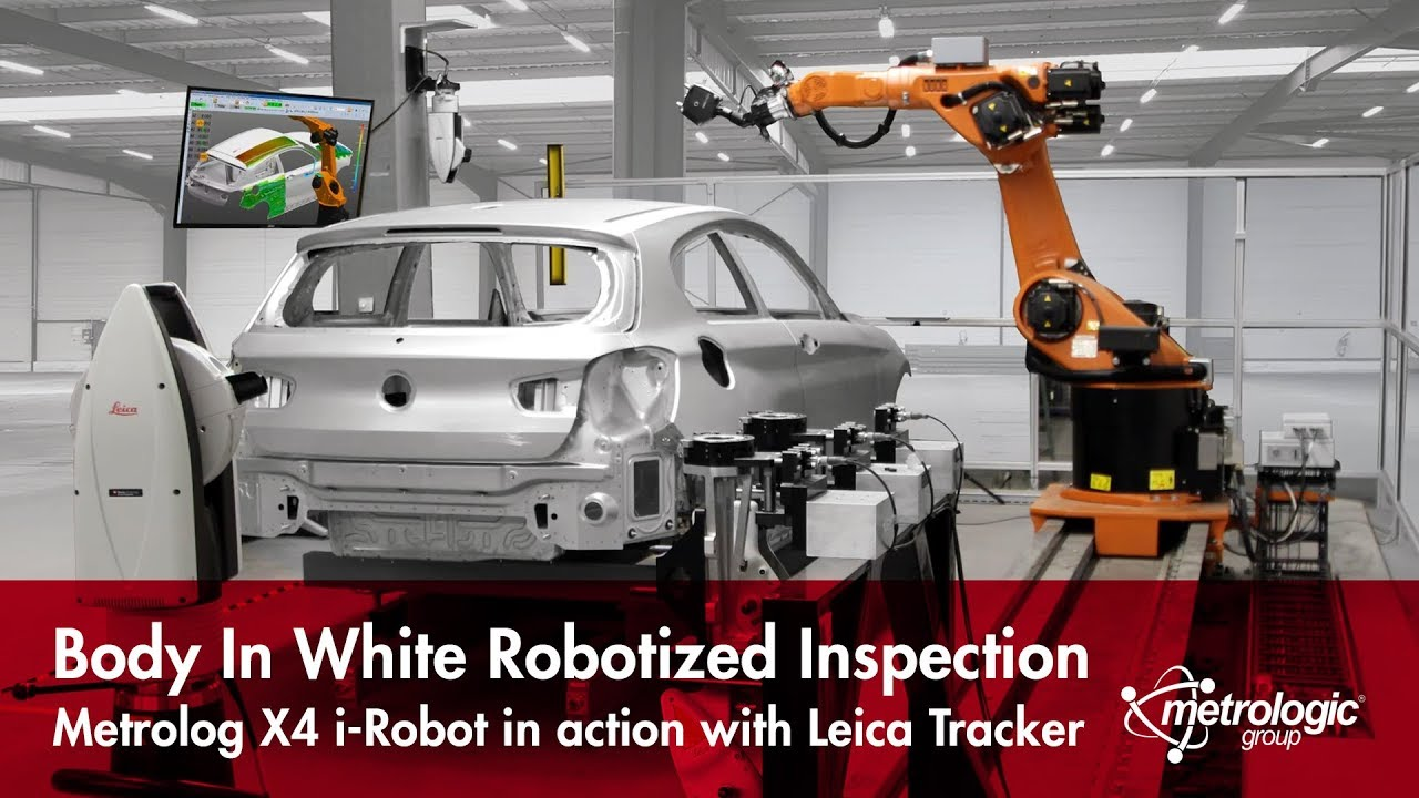 metrolog x4 i robot car body inspection with leica laser tracker