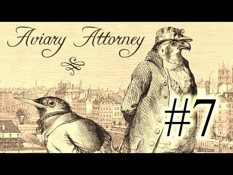Aviary Attorney Part 7 - The Sleeping City (Investigation 2)