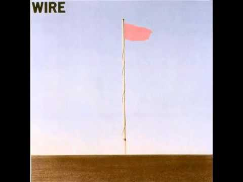 Wire - Feeling Called Love