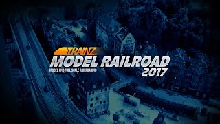 Trainz Model Railroad 2017 - Official Trailer
