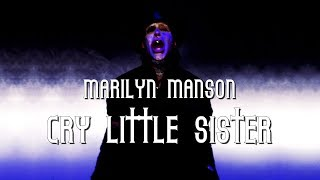 Marilyn Manson - Cry little sister lyric video
