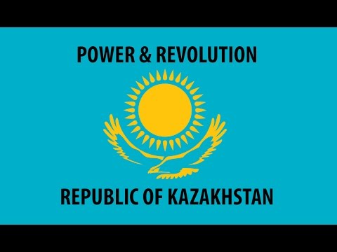 Power & Revolution - Republic of Kazakhstan, Episode I