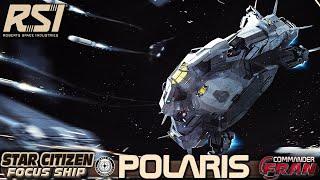 Star Citizen [FR] Focus Ship RSI Polaris 2019